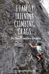 6 kid friendly climbing locations in the Canadian Rockies in Alberta